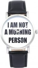 Orologio con cinturino in pelle I'm not a morning person